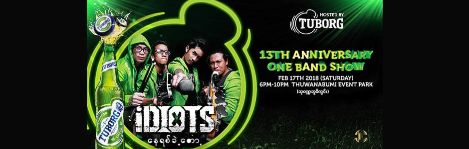 Idiots 13th Anniversary One Band Show