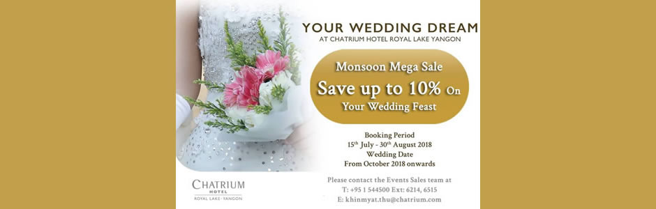 Monsoon Mega Sale for Your Wedding Dream at Chatrium