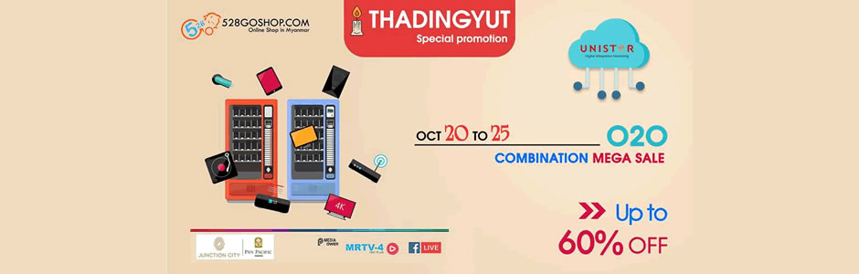 Thadingyut Special Promotion Up to 60% Discount